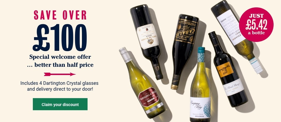 SAVE £100. Special welcome offer … just £5.42 a bottle. SAVE over £100 on your first case. Includes 4 Dartington Crystal glasses and delivery direct to your door. Claim your discount