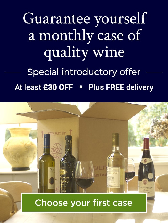Guarantee yourself a monthly case of quality wine. Special introductory offer - At least £30 OFF plus FREE delivery. Choose your first case