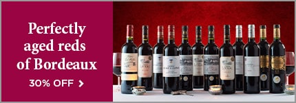 Perfectly aged reds of Bordeaux - 30% OFF >