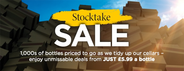 Stocktake SALE 1,000s of bottles priced to go as we tidy up our cellars – enjoy unmissable deals from JUST £5.99 a bottle