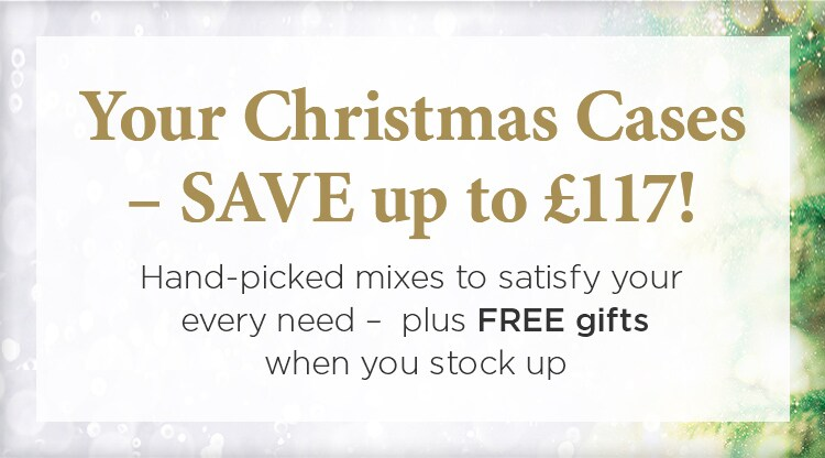 Your Christmas Cases – SAVE up to £117! Hand-picked mixes to satisfy your every need